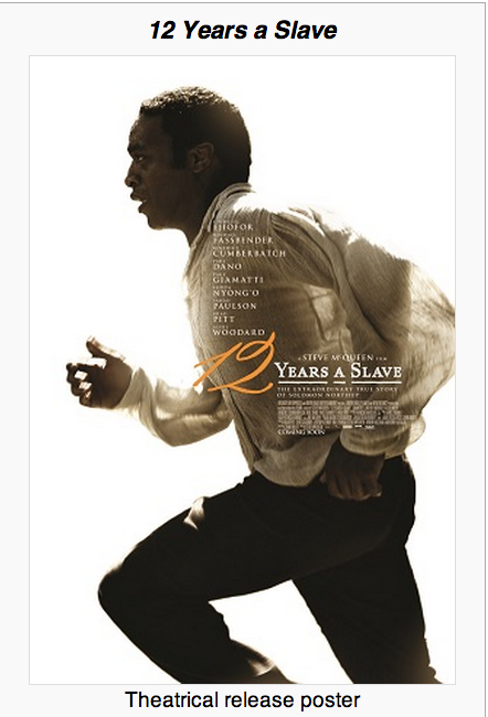 Academy Award 2013 Winner '12 Years a Slave'