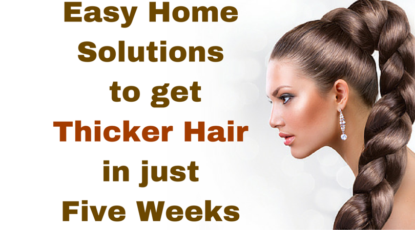 Mix Six Home Remedies To Get Thicker Hair In Just 5 Weeks